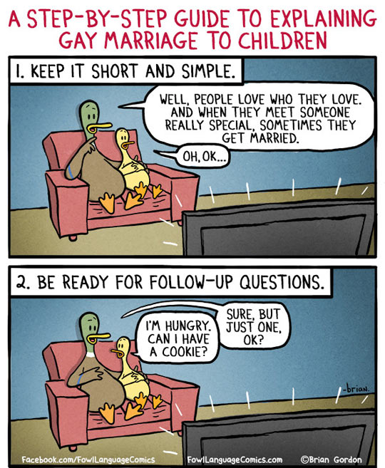 How to explain gay marriage to kids…