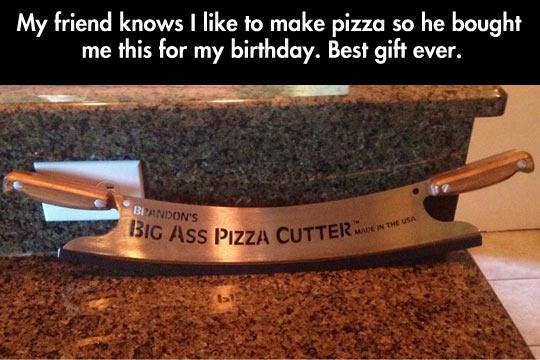 That's a Big Pizza Cutter