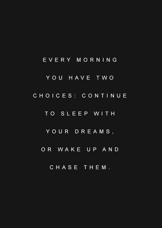 cool-motivational-sleep-continue-dreams-chasing