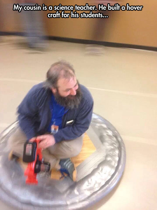 This is a true science teacher…