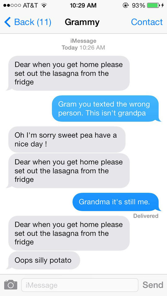 Grandma, you texted the wrong person…