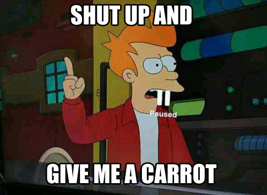 Give me all the carrots…