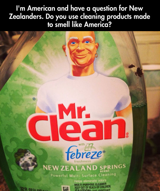 I've always wondered how things really smell over there…