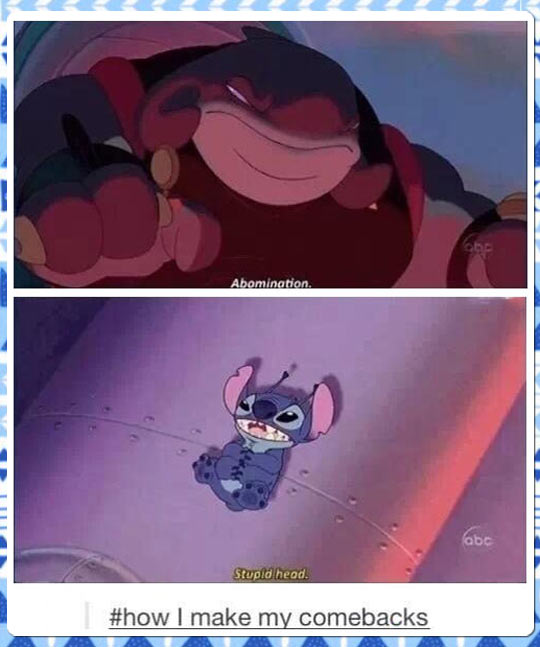 Stitch was the king of comebacks…