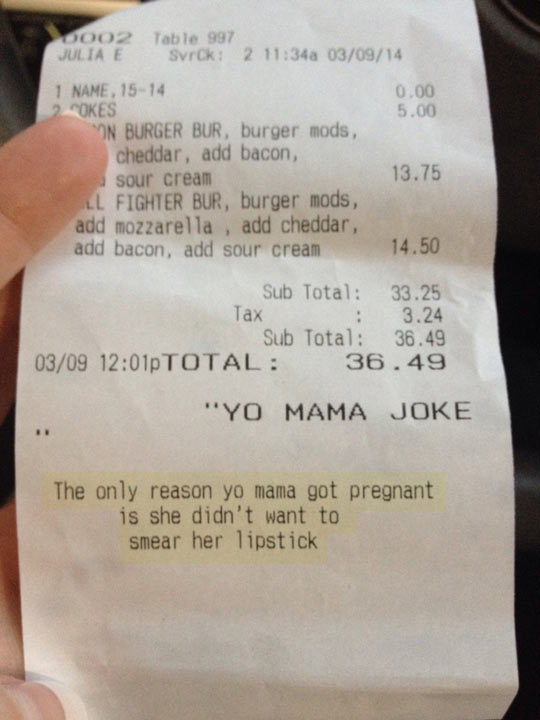 Yo Mama Joke On Receipts