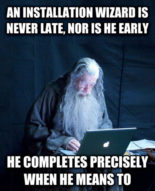 Gandalf, You Are Taking Forever