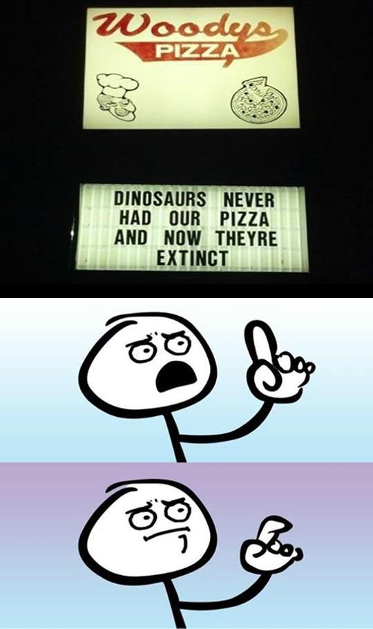 funny-pizza-dinosaurs-extinct-argument-sign