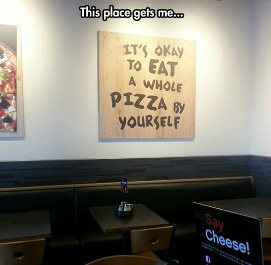 funny-sign-ok-eating-pizza-yourself-message