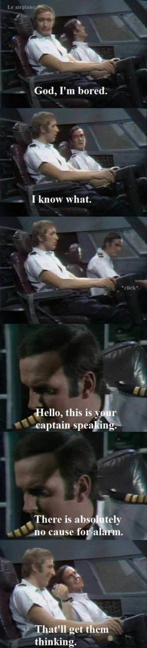 When Pilots Get Bored