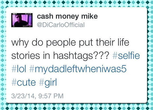 Everything Is On Hashtags These Days