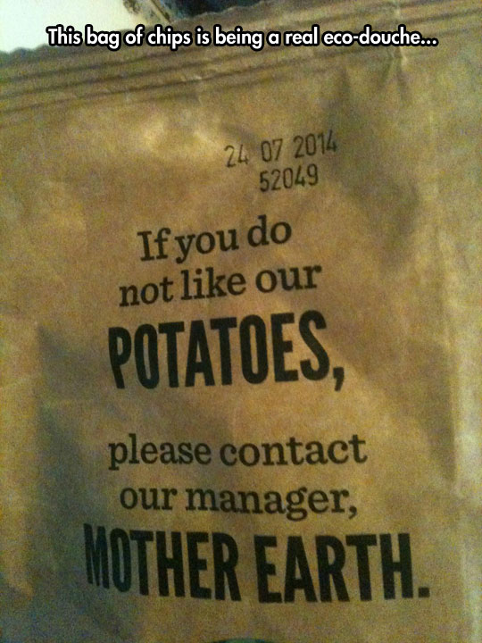 Those Better Be Some Good Chips
