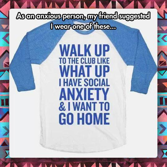 funny-tshirt-anxiety-social-home