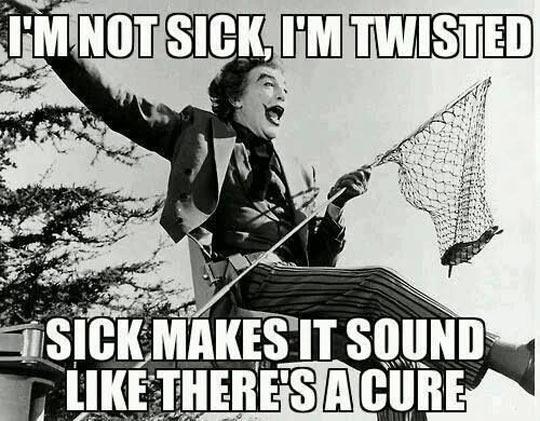 I'm Not Sick