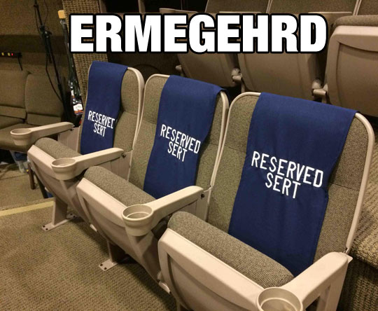 funny-movie-seat-reserved-misspelled