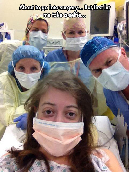 Just One Photo Before Anesthesia Kicks In