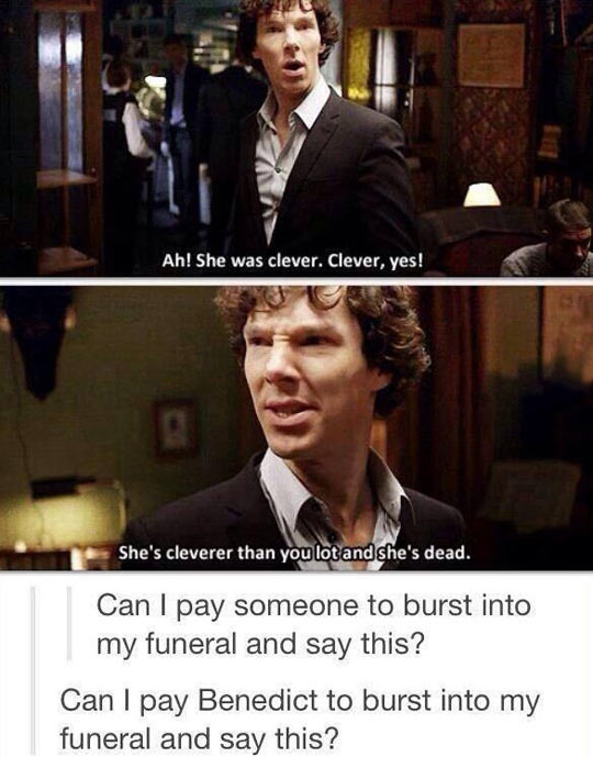 I Need Benedict In My Funeral