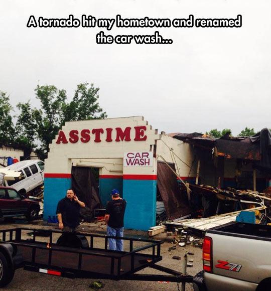 At Least The Tornado Had A Sense Of Humor
