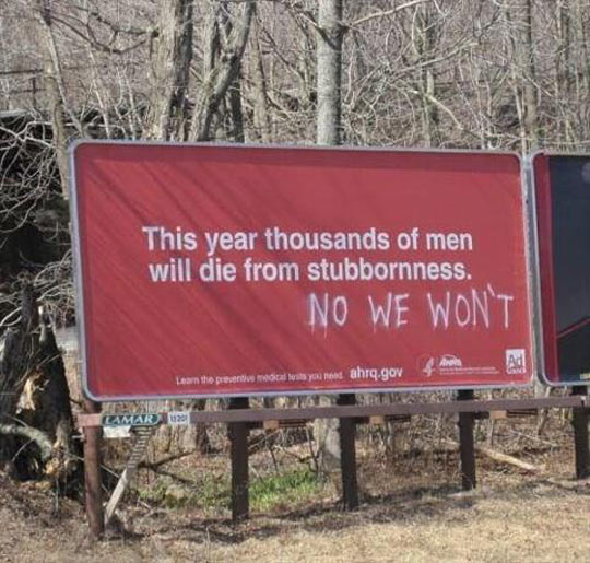 funny-sign-thousand-will-die-stubborn