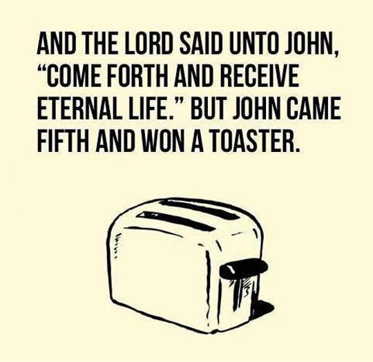 funny-toaster-lord-said-won