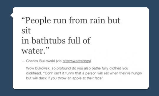 funny-Charles-Bukowski-rain-water-quote