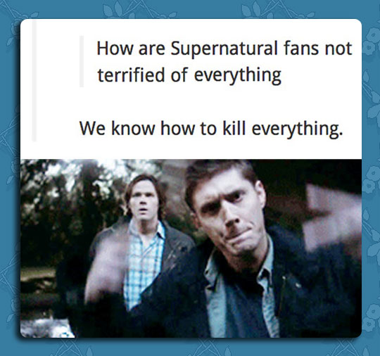 Supernatural Fans Are Always Prepared