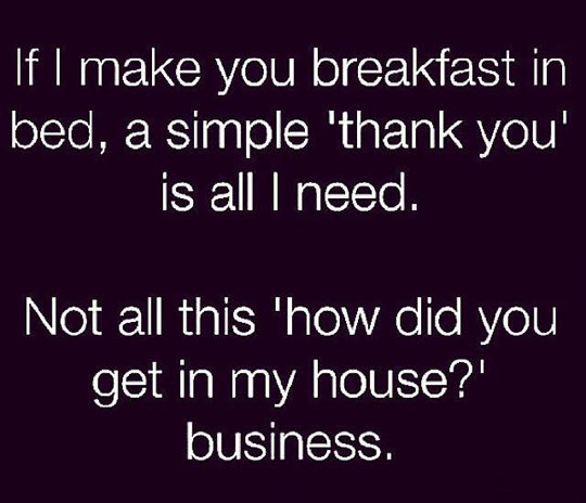 funny-breakfast-thank-you-house-girl