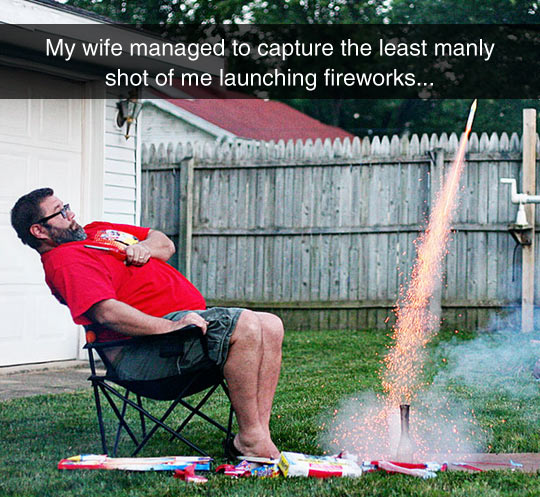 Never Sit That Close To Fireworks