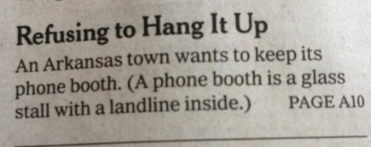 Let Me Clarify What A Phone Booth Is