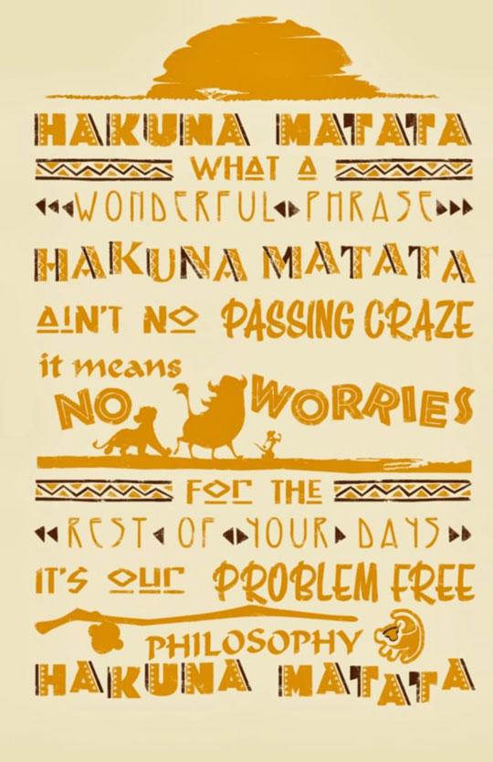 The Hakuna Matata Philosophy