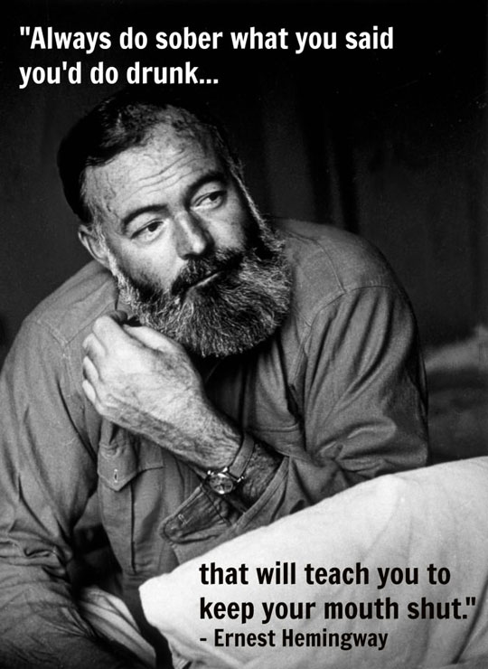 funny-Ernest-Hemingway-drunk-sober