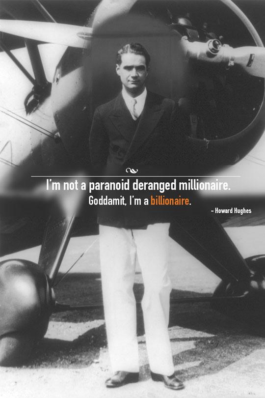 Just Howard Hughes
