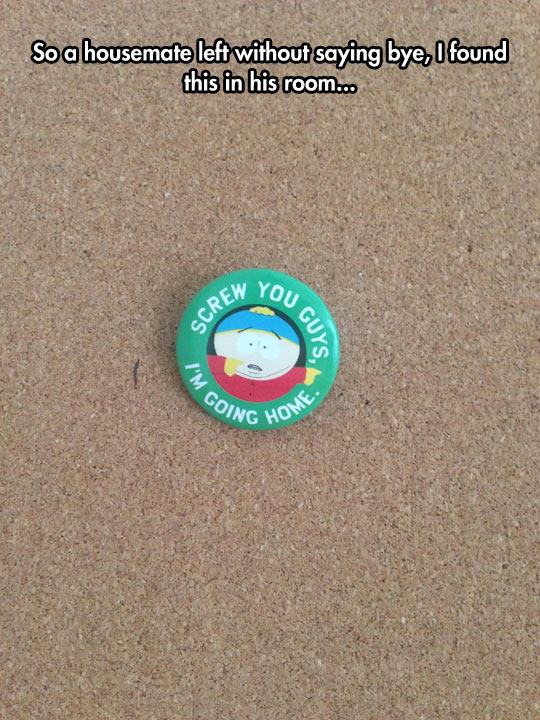 funny-housemate-pin-Cartman-message
