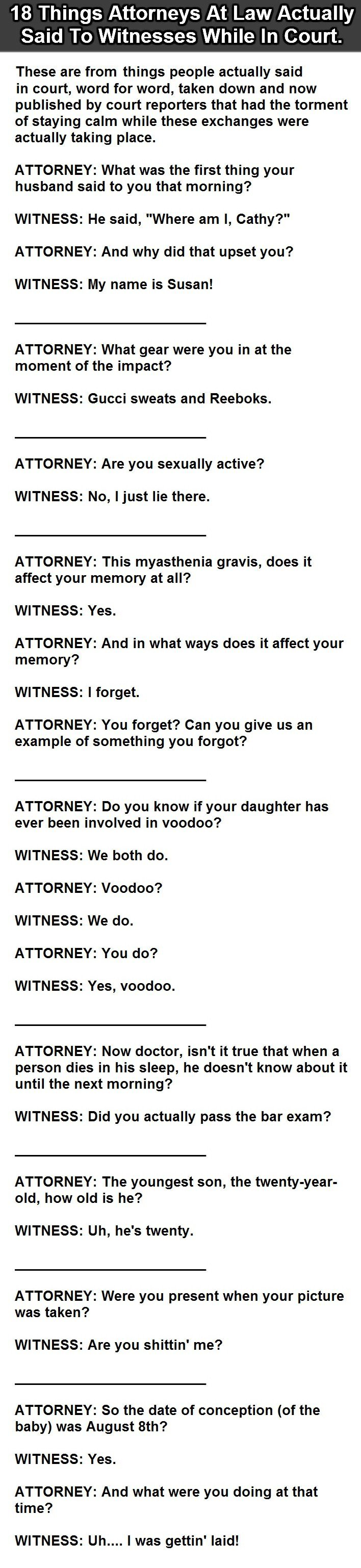 18 Things Actually Said To Witnesses In Court. Is #9 Serious