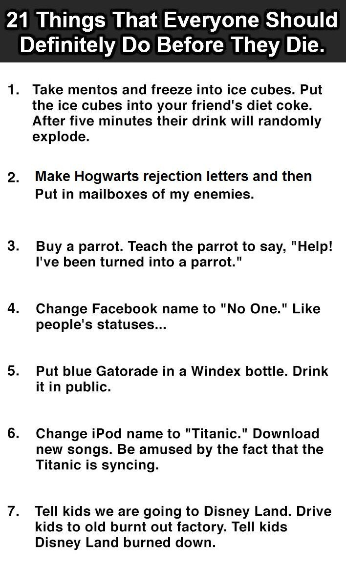 21 Things Everyone Should Do Before They Die  #12 Is Almost Impossible