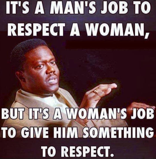 Respect Is A Two Way Street