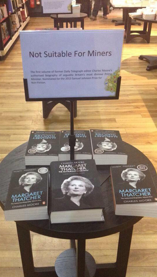 funny-Margaret-Thatcher-sign-library-miners