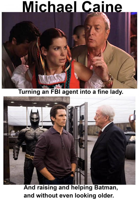 Michael Caine Can Do Everything