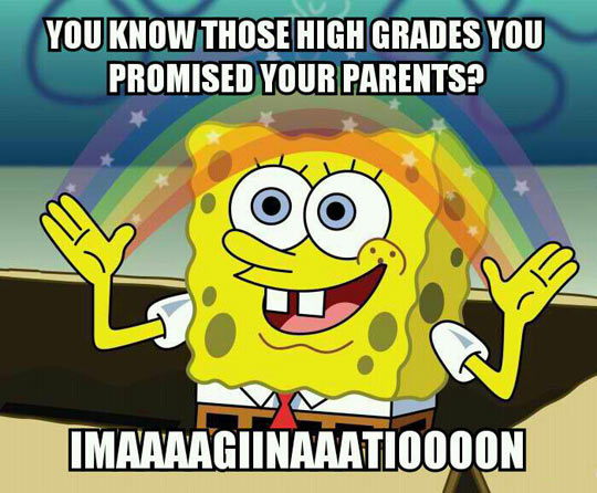 High Grades You Promised Your Parents
