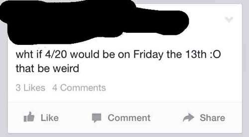 dumbest-facebook-420-friday-13