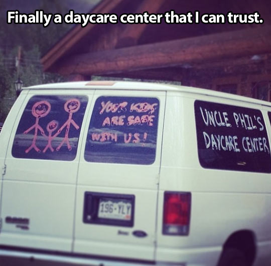 Uncle Phil's daycare center…