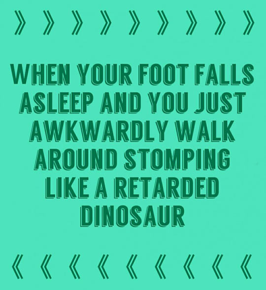 When Your Foot Falls Asleep