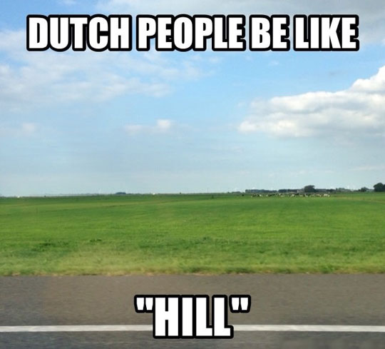 The Netherlands Is An Interesting Place