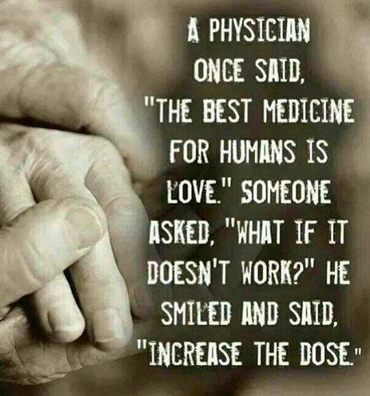 The Best Medicine For Humans
