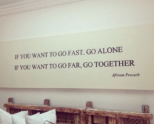 cool-quote-proverb-fast-far-alone