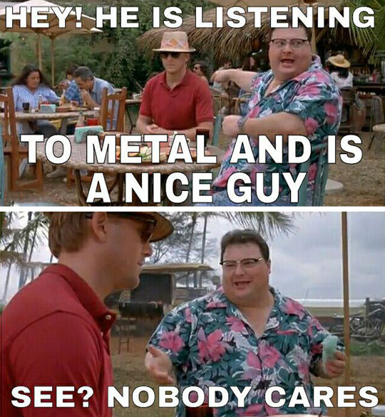 To All The Metalheads