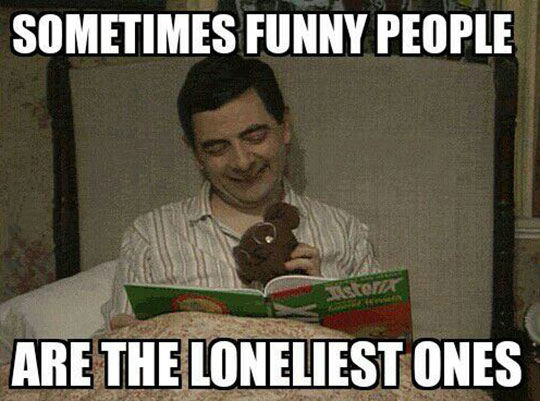 Funny Mr Bean Meme : It happens to a lot of funny people
