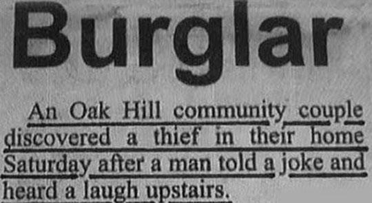 The Dumbest Burglar