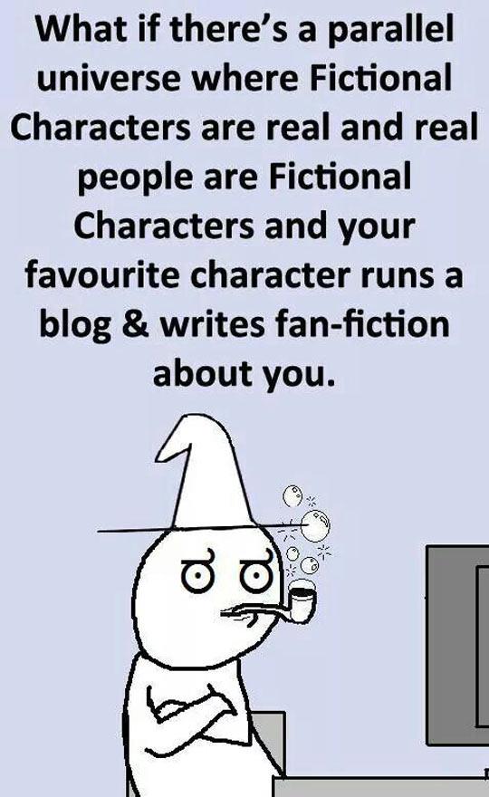 Fictional Characters May Be Real