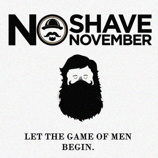 No Shave November Is Coming