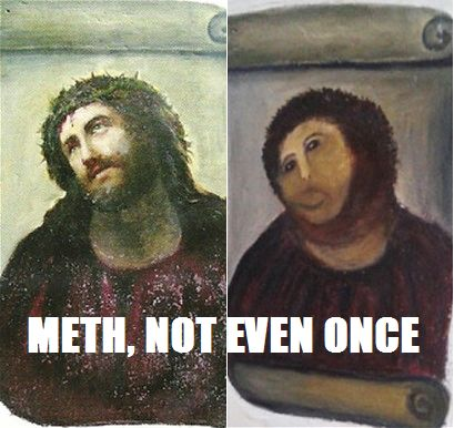 jesus-meth-not-even-once